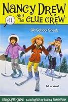 Ski School Sneak (11) (Nancy Drew and the Clue Crew)
