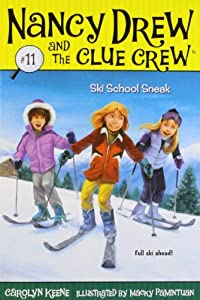 Ski School Sneak (Nancy Drew and the Clue Crew #11)