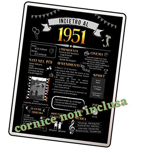 70 Compleanno Idea Regalo Per Festa o Anniversario Anno 1951 Da Mettere in Cornice (esclusa) per Tutti Con Idee Originali Per Decorare Formato 21 x 30 cm Per Ragazzi Adulti o Anziani