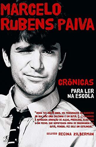 Crônicas para ler na escola - Marcelo Rubens Paiva