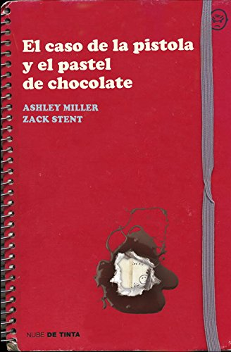 El caso de la pistola y el pastel de chocolate (Nube de Tinta)