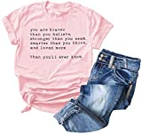 Inspirational Quotes Letter Printing Tops You are Braver Than You Believe Women Saying T-Shirt (Pink 1, M)