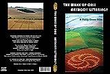 Crop Circles: The Wake Up Call-Anybody Listening?
