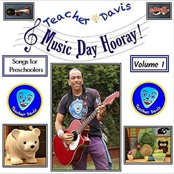 Music Day Hooray! Vol. I