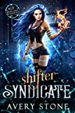 Shifter Syndicate : A Rejected Mates Romance (Rise of the Howling Shadowborns Book 1) (English Edition)