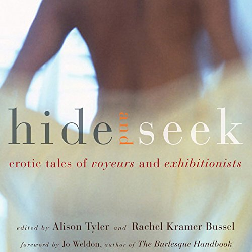 Hide and Seek: Erotic Tales of Voyeurs and Exhibitionists audiobook cover art