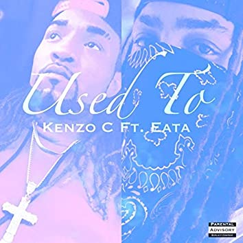 Used to (feat. Eata)