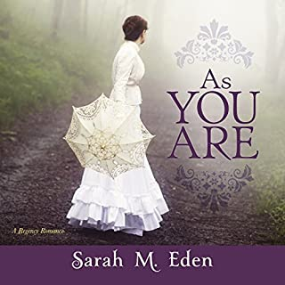 As You Are                   By:                                                                                                                                 Sarah M. Eden                               Narrated by:                                                                                                                                 Jason Tatom                      Length: 7 hrs and 27 mins     123 ratings     Overall 4.6
