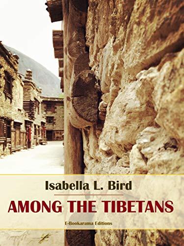 Among the Tibetans (English Edition)