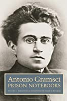 Volume 1: Prison Notebooks (European Perspectives: A Series in Social Thought and Cultural Criticism) by Antonio Gramsci(2011-01-03)