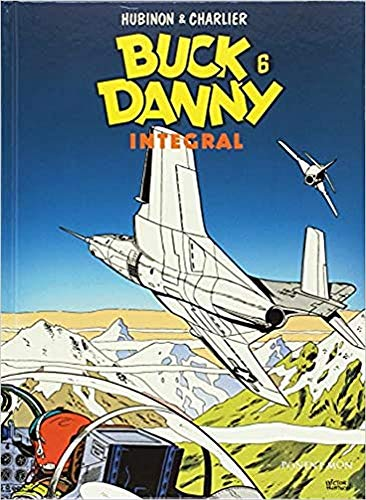 Buck Danny - Integral Edition 6 (INTEGRALES - CLASICOS)