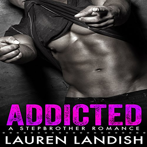 Addicted     A Bad Boy Stepbrother Romance              By:                                                                                                                                 Lauren Landish                               Narrated by:                                                                                                                                 Daniel Galvez II                      Length: 5 hrs and 8 mins     Not rated yet     Overall 0.0