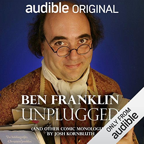 Ben Franklin: Unplugged audiobook cover art