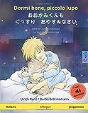 Dormi bene, piccolo lupo – おおかみくんも  ぐっすり  おやすみなさい (italiano – giapponese): Libro per bambini bilinguale, con audiolibro da scaricare