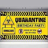 Quarantine Birthday Banner, Happy Quarantine Birthday Decoration Sign, None of You are Invited'' Birthday Party Decoration Supplies for Quarantine Time (6 x 3.6 ft)