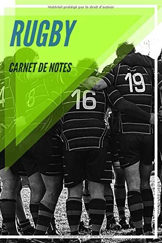Carnet de Notes Rugby: Journal, cahier, carnet rugby | Rugbyman Sport Pilote Sportif Athlète Joueur Fan Homme Femme Ado Collègue Coéquipier | 100 pages