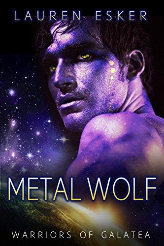 Metal Wolf (Warriors of Galatea Book 1) (English Edition)