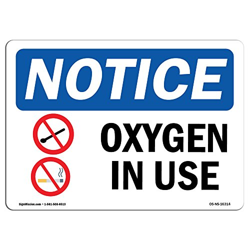 OSHA Notice Signs - Notice Oxygen in Use Sign | Extremely Durable Made in The USA Signs or Heavy Duty Vinyl Label Decal | Protect Your Construction Site, Warehouse, Shop Area & Business