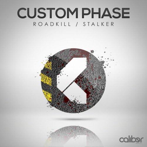 Custom Phase