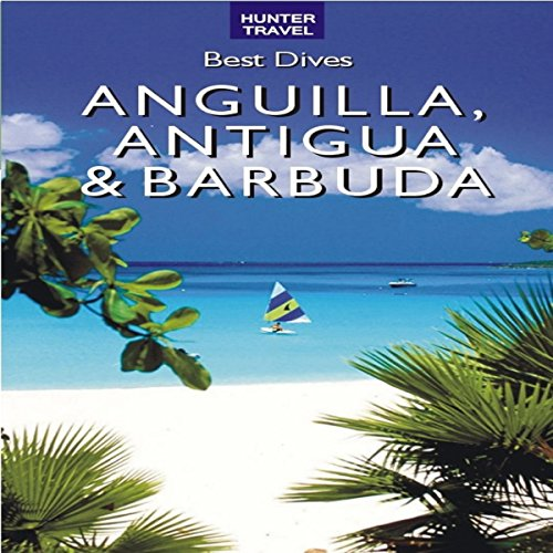 Best Dives of Anguilla, Antigua & Barbuda  By  cover art