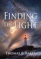 Christian Counseling, Finding the Light