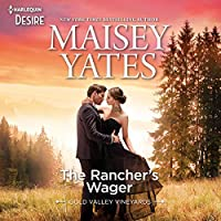 The Rancher's Wager: Library Edition (Gold Valley Vineyards)