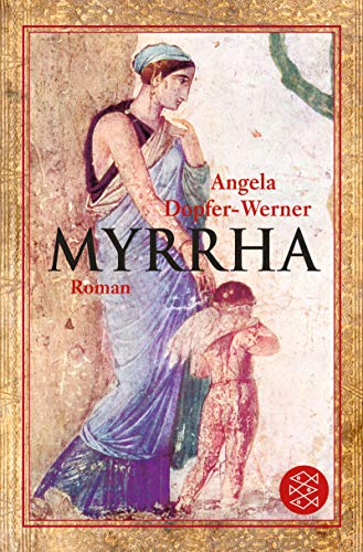 Myrrha: Roman (Fischer Taschenbücher)