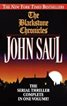 The Blackstone Chronicles: The Serial Thriller Complete in One Volume by John Saul (1998-02-10)