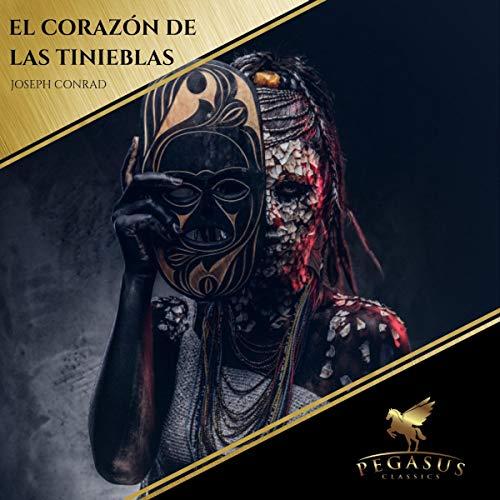 El Corazón de las Tinieblas audiobook cover art
