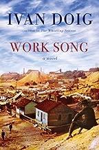 Work Song by Doig, Ivan(June 29, 2010) Hardcover