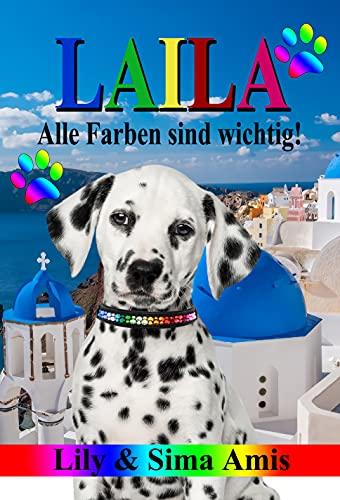 LAILA : Alle Farben sind wichtig! (German Edition)