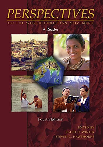 Compare Textbook Prices for Perspectives on the World Christian Movement: A Reader Perspectives  ISBN 9780878083909 by Ralph D. Winter,Steven C. Hawthorne