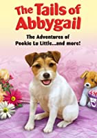 Tails of Abbygail: Adventures of Pookie Lu Little [DVD] [Import]