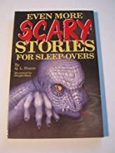 Even More Scary Stories For Sleep-Overs
