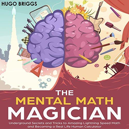 The Mental Math Magician audiobook cover art