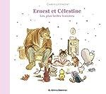 Ernest et Célestine - Les plus belles histoires de Gabrielle Vincent