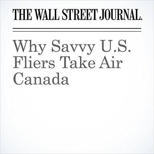 Why Savvy U.S. Fliers Take Air Canada copertina