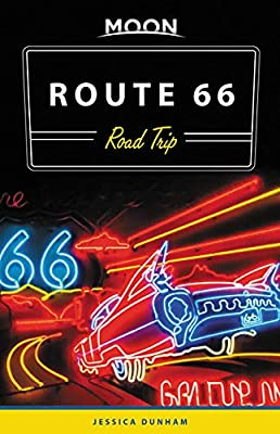 Moon Route 66 Road Trip (Travel Guide) by Moon Travel