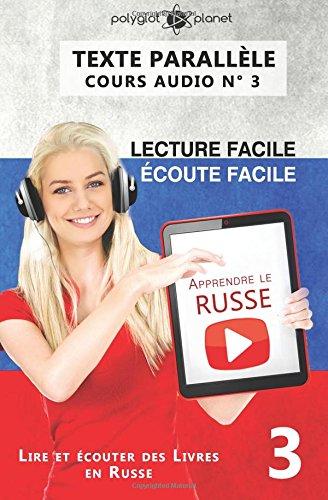 Apprendre le russe - Texte parallèle - Écoute facile   Lecture facile: Lire et écouter des Livres en Russe
