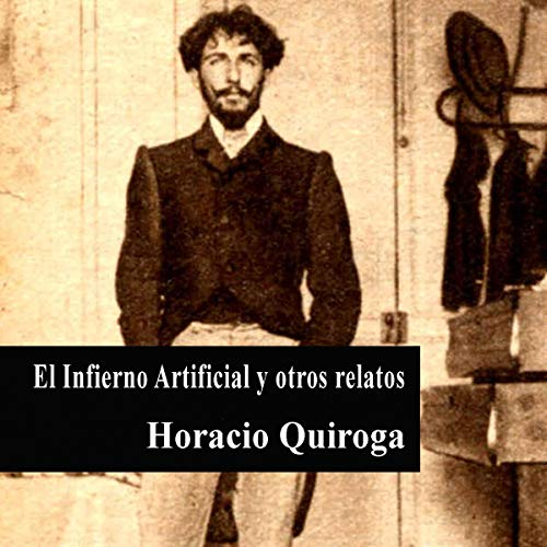 El Infierno Artificial y otros relatos [The Artificial Hell and Other Stories]  By  cover art