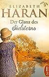 Der Glanz des Südsterns: Roman (German Edition)