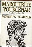 MEMOIRES D'HADRIEN suivi de carnets de notes de memoires d'hadrien