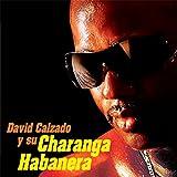 David Calzado y Su Charanga Habanera (Remasterizado)