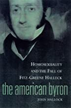 American Byron: Homosexuality & The Fall Of Fitz-Greene Halleck