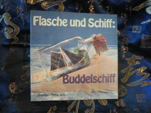 Flasche und Schiff: Buddelschiff.