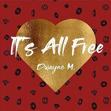 It's All Free
