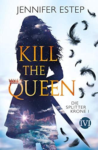 Kill the Queen: Die Splitterkrone 1
