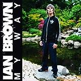 Songtexte von Ian Brown - My Way
