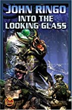 Into The Looking Glass by JOHN RINGO (2007-03-27)