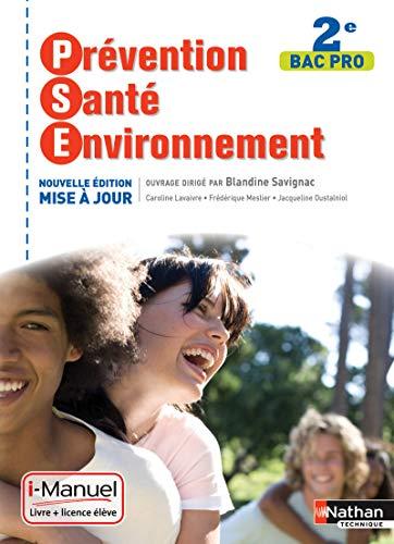 Prevention sante environnement - 2de bac pro I-manuel bi-média (PSE LP)